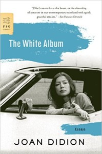The White Album, by Joan Didion