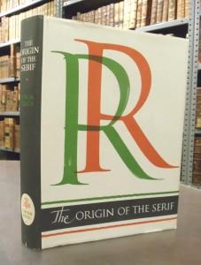 The Origin of the Serif, by Edward M. Catich