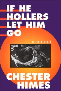 If he Hollers Chester himes