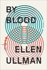 By Blood Ellen Ullman