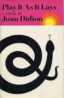 Play it as it Lays 1st first edition Joan Didion 1970