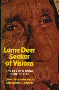 Lame Deer, Seeker of Visions