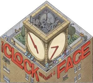 The Clock Without A Face by Scott Teplin, Mac Barnett, & Eli Horowitz