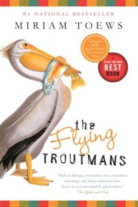 The Flying Troutmans, Miriam Toews