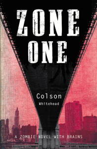 Zone One, by Colson Whitehead