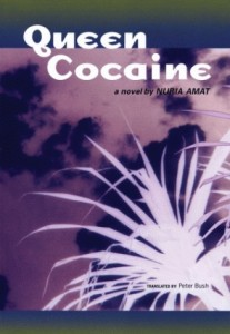 Queen Cocaine by Nuria Amat