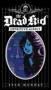 dead kid detective agency
