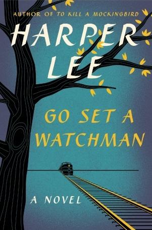 go set a watchman, harper lee