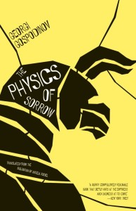 The Physics of Sorrow by Georgi Gospodinov