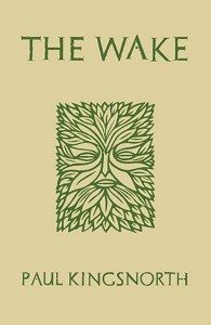 The Wake by Paul Kingsnorth