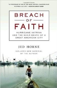 Breach of Faith Hurricane Katrina and the Near Death of a Great American City