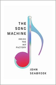 The Song Machine Inside the Hit Factory, Seabrook