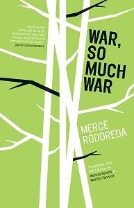 War, So Much War by Merce Rodoreda