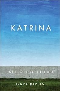katrina after the flood, rivlin