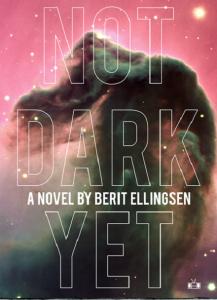 not dark yet, ellingsen