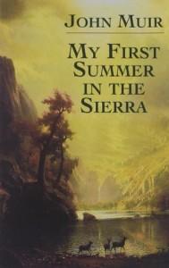 My First Summer in the Sierra (1911), John Muir