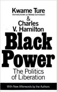 Black Power (1967), Kwame Ture, a.k.a. Stokely Carmichael