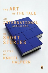 The Art of the Tale, edited by Daniel Halpern