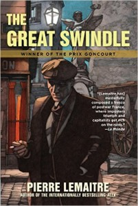 The Great Swindle, by Pierre Lemaitre, translated by Frank Wynn