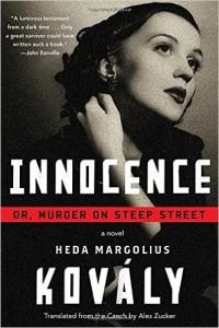 Innocence; or, Murder on Steep Street by Heda Margolius Kovaly
