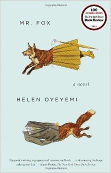 Mr. Fox, Helen Oyeyemi