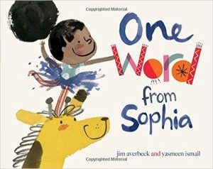 One Word from Sophia by by Jim Averbeck and Yasmeen Ismail