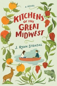 J. Ryan Stradal, Kitchens of the Great Midwest