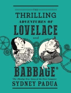 Sydney Padua, The Thrilling Adventures of Lovelace and Babbage