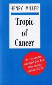 Henry Miller, Tropic of Cancer