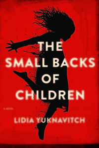 The Small Backs of Children, by Lidia Yuknavitch