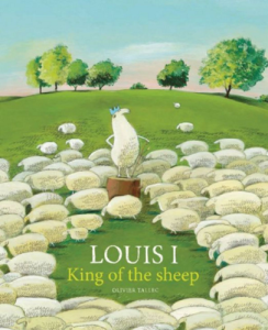 Louis I: King of the Sheep, by Olivier Tallec
