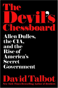 The Devil's Chessboard, by David Talbot