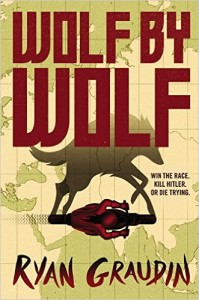 Wolf by Wolf, by Ryan Graudin