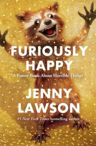 Furiously Happy, by Jenny Lawson