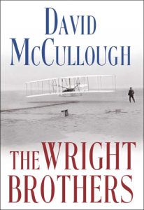 The Wright Brothers, by David McCullough