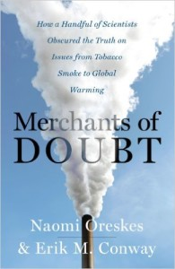 Merchants of Doubt, Naomi Oreskes
