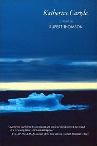Katherine Carlyle, Rupert Thomson