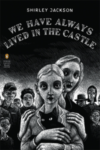 Shirley Jackson, We Have Always Lived in the Castle