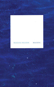 Maggie Nelson, Bluets