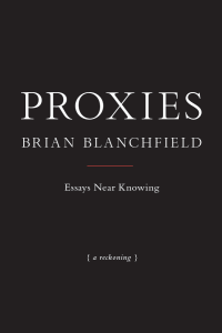 Blanchfield_Proxies