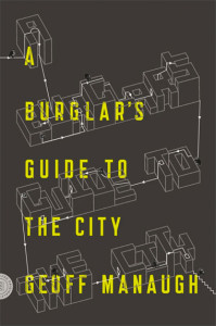 a burglar's guid to the city