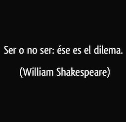 frase-ser-o-no-ser-ese-es-el-dilema-william-shakespeare-173419