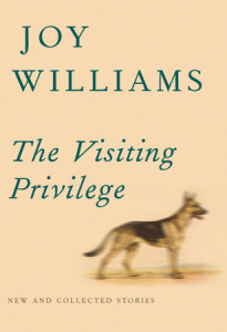 Joy Williams, The Visiting Privilege