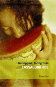 L'assaggiatrice (Possible translation: The Taste Tester), Giuseppina Torregrossa