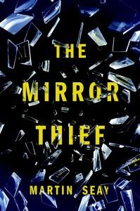 mirror thief seay