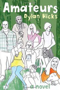 amateurs dylan hicks