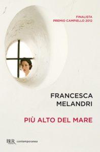 Più alto del mare (Higher Than the Sea), Francesca Melandri