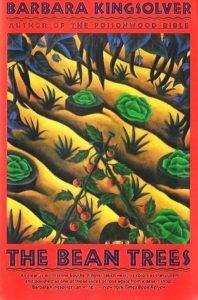 The Bean Trees, Barbara Kingsolver