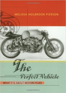 The Perfect Vehicle, Melissa Holbrook Pierson
