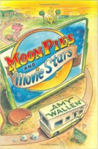 Moonpies and Movie Stars, Amy Wallen